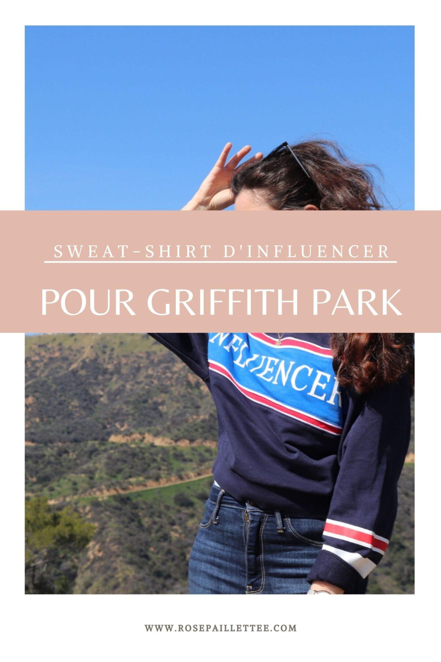 Sweatshirt influencer pour le Griffith Park