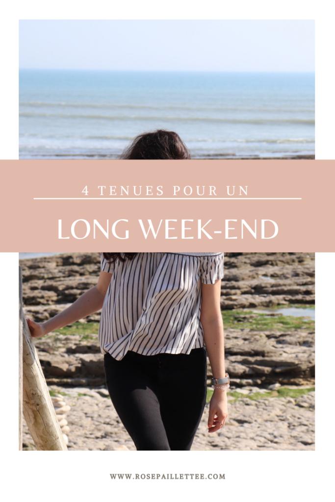 4 tenues pour un long week-end