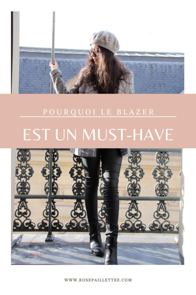 Pourquoi le blazer est un must-have