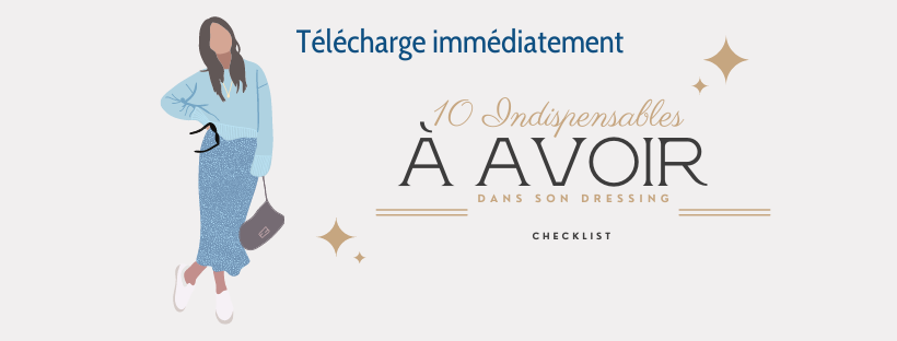 10 indispensables à avoir check-list