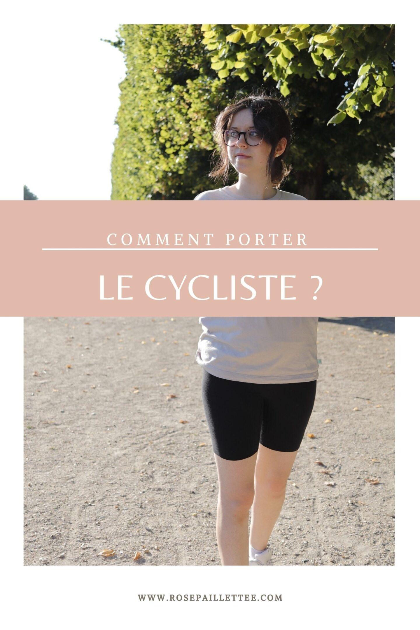 Comment porter le cycliste